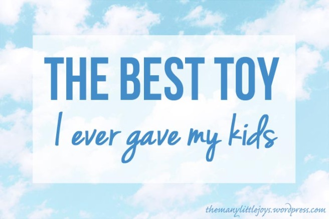 The Best Toy I Ever Gave My Kids...sometimes all you need is the wide world and your imagination